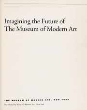Cover of: Imagining the future of the Museum of Modern Art