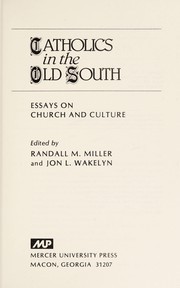 Cover of: Catholics in the Old South