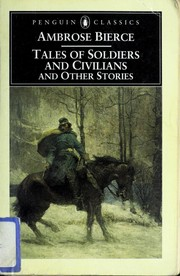 Cover of: Tales of Soldiers and Civilians and Other Stories