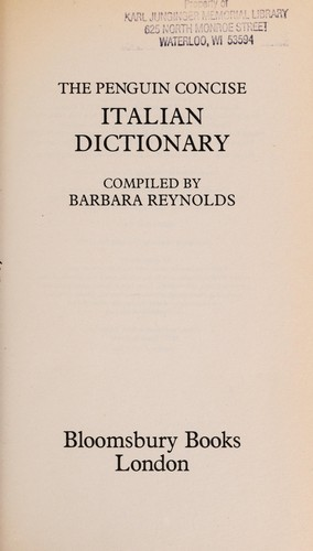 The Penguin Concise Italian Dictionary by compiled by Barbara Reynolds.