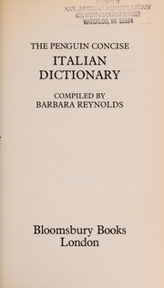 Cover of: The Penguin Concise Italian Dictionary | compiled by Barbara Reynolds.