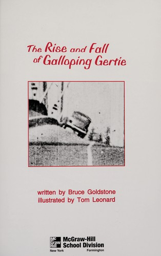 The rise and fall of galloping Gertie (Leveled books) by Bruce Goldstone