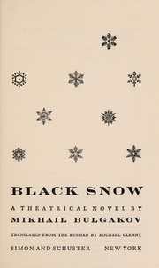 Cover of: Black snow: a theatrical novel