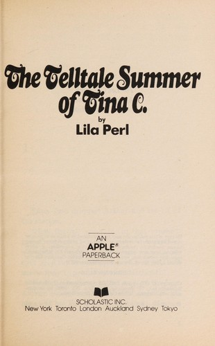 TheTelltale Summer of Tina C by Lila Perl