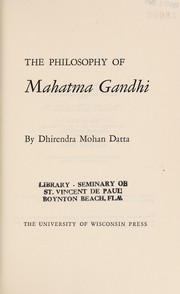 Cover of: The philosophy of Mahatma Gandhi. | Dhirendra Mohan Datta