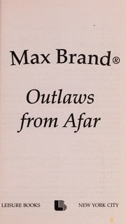 Cover of: Outlaws from afar | Max Brand [pseudonym]