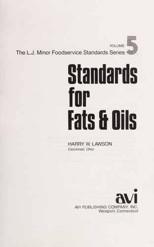 Standards for fats & oils by Harry W. Lawson