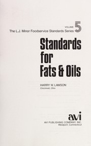 Cover of: Standards for fats & oils | Harry W. Lawson