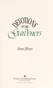 Cover of: Devotions for gardeners | Jean Shaw