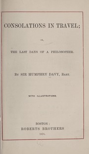 Cover of: Consolations in travels | Davy, Humphry Sir, bart