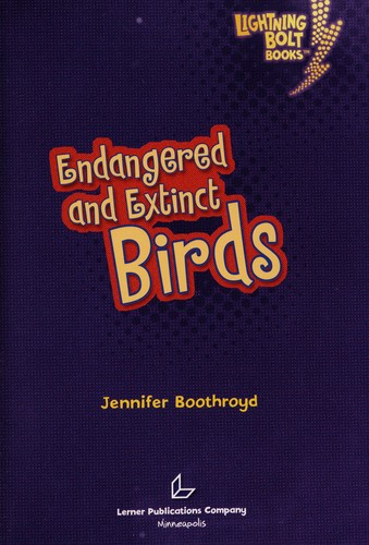 Endangered and extinct birds by Jennifer Boothroyd