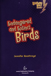 Cover of: Endangered and extinct birds | Jennifer Boothroyd