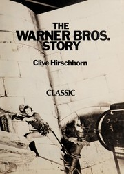 Cover of: The Warner Bros. story. | Clive Hirschhorn