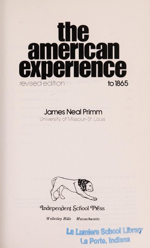 The American experience by James Neal Primm