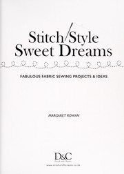 Cover of: Stitch style sweet dreams | Margaret Rowan