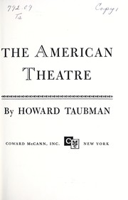 Cover of: The making of the American theatre