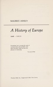 Cover of: A history of Europe, 1648-1815 | Maurice Ashley