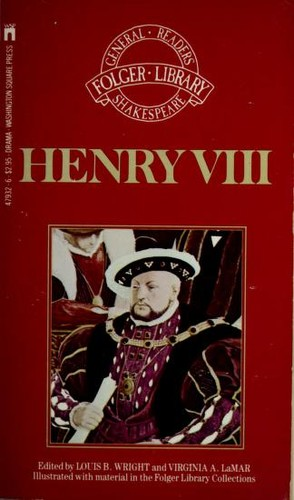 Famous history of the life of king henry the eighth by William Shakespeare