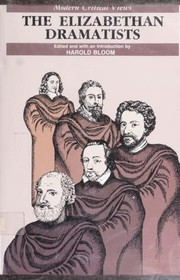 Cover of: Elizabethan dramatists | edited and with an introduction by Harold Bloom.