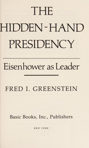 Cover of: The hidden-hand presidency | Fred I. Greenstein