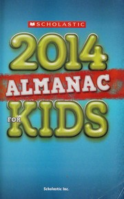 Cover of: Scholastic 2014 almanac for kids | Lynn Brunelle