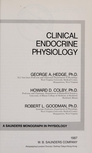 Clinical endocrine physiology by George A. Hedge