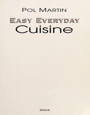 Cover of: Easy everyday cuisine | Pol Martin