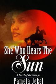 Cover of: She Who Hears The Sun