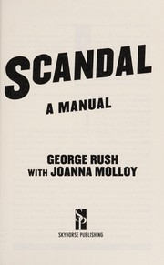 Cover of: Scandal | George Rush