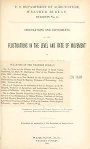 Cover of: Observations and experiments on the fluctuations in the level and rate of movement of ground-water on the Wisconsin agricultural experiment station farm and at Whitewater, Wisconsin | F. H. King