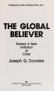 Cover of: The global believer | Joseph G. Donders