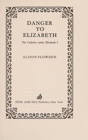 Cover of: Danger to Elizabeth