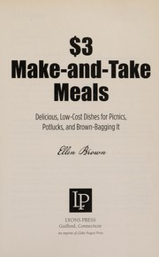 Cover of: $3 make-and-take meals: delicious, low-cost dishes for picnics, potlucks, and brown-bagging it