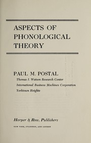 Cover of: Aspects of phonological theory | Paul Martin Postal