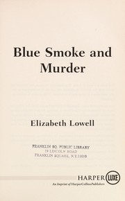 Cover of: Blue smoke and murder | Ann Maxwell