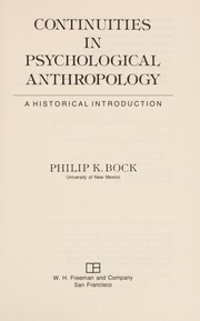 Cover of: Continuities in psychological anthropology | Philip K. Bock