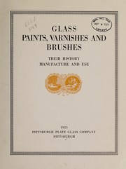 Cover of: Glass, paints, varnishes and brushes