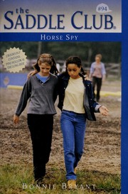 Cover of: Horse spy | Bonnie Bryant