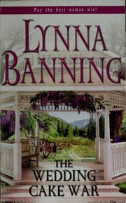 Cover of: The wedding cake war | Lynna Banning