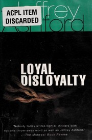 Cover of: Loyal disloyalty / Jeffrey Ashford | Jeffrey Ashford