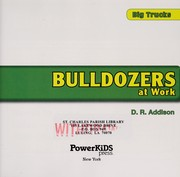 Cover of: Bulldozers at work | D. R. Addison