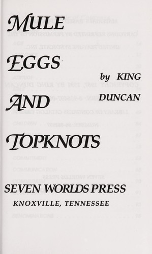 Mule Eggs and Topknots by King Duncan