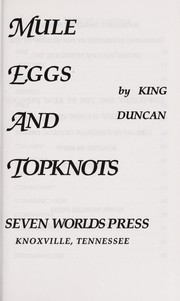Cover of: Mule eggs and topknots