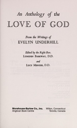 An anthology of the love of God by Evelyn Underhill
