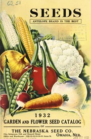 Cover of: 1932 garden and flower seed catalog | Nebraska Seed Company