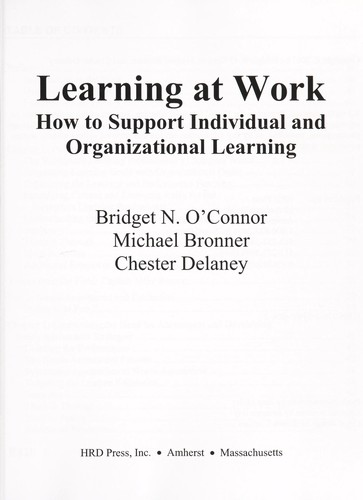 Learning at work by Bridget N. O'Connor