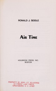 Cover of: Air time | Ronald J. Seidle