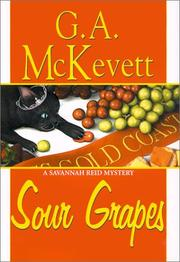 Cover of: Sour grapes: a Savannah Reid mystery
