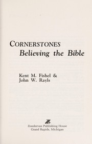 Cover of: Believing the Bible | Kent M. Fishel