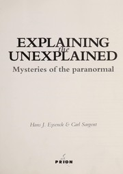 Cover of: Explaining the unexplained